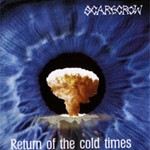 1999 - Return Of The Cold Times